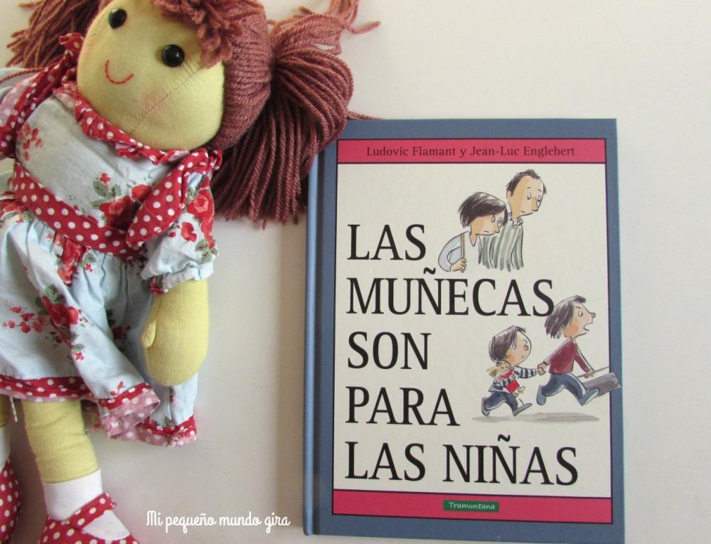 las muñecas son para las niñas un libro para reflexionar sobre los juguetes y el genero